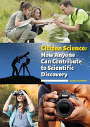 Citizen Science: How Anyone Can Contribute to Scientific Discovery