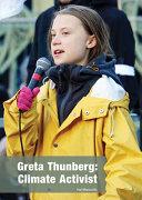Greta Thunberg: Climate Activist