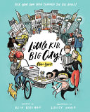 Little Kid, Big City!: New York