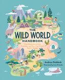 The Wild World Handbook: Habitats