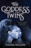 The Goddess Twins