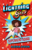 Lightning Girl: Superhero Squad