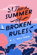 The Summer of Broken Rules