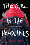 The Girl in the Headlines