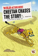 Cheetah Chases the Story