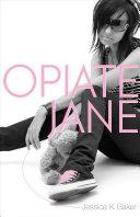 Opiate Jane