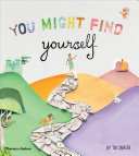 You Might Find Yourself