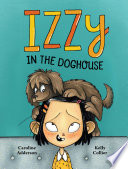 Izzy in the Doghouse