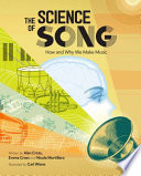 The Science of Song: How and Why We Make Music