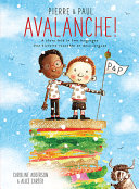 Pierre & Paul: Avalanche!