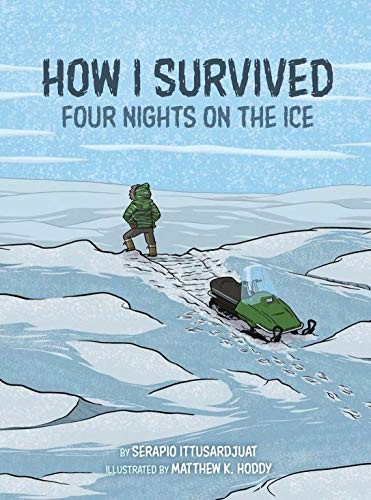How I Survived: Four Nights on the Ice
