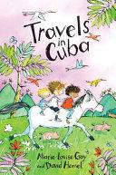Travels in Cuba