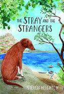 The Stray and the ­Strangers