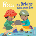 Rosa's Big Bridge Experiment