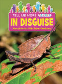 In Disguise: How Animals Hide from Predators