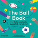 The Ball Book: Footballs, Meatballs, Eyeballs & More Balls!