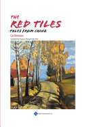 The Red Tiles: Tales from China