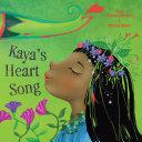 Kaya's Heart Song