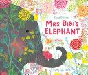 Mrs. Bibi's Elephant
