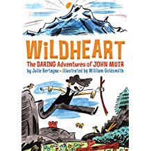 Wildheart: The Daring Adventures of John Muir