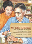 My Tata's Remedies/Los remedios de mi Tata