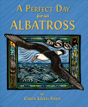 A Perfect Day for an Albatross