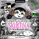 Skeletina and the In-Between World