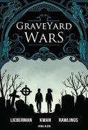 Graveyard Wars: Vol. 1