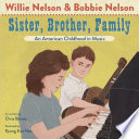 Sister, Brother, Family: An American Childhood in Music