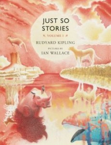 Pick of the Day: Just So Stories