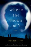 The Debut: Nathan Filer on 'Where the Moon Isn't' | Adult Books for Teens