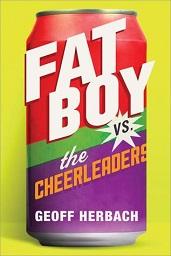 Geeks vs. Jocks in an Epic Battle | 'Fat Boy vs. the Cheerleaders' Giveaway