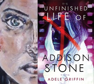 The Story Behind Adele Griffin's Hybrid Novel, 'The Unfinished Life of Addison Stone'