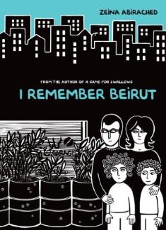 beirut I Remember Beirut