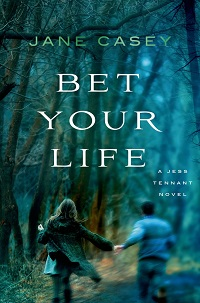 "SPONSORED: Jane Casey's ""Jess Tennant"" Series Raises the Bar on Teen Detective YA"