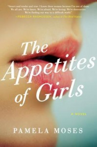 "Interview: Debut Novelist Pamela Moses on How ""The Appetites of Girls"" Change Over a Decade"