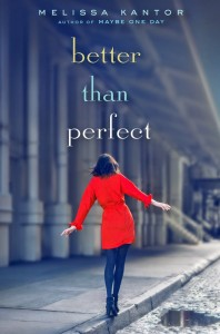 Book review: Better Than Perfect by Melissa Kantor