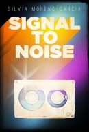 Signal to Noise, Music & Magic
