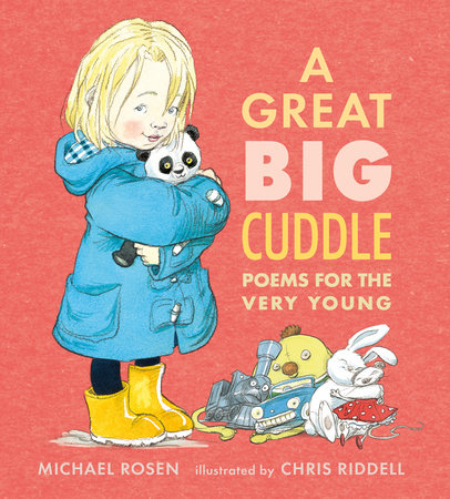 A Great Big Cuddle by Michael Rosen | SLJ Review