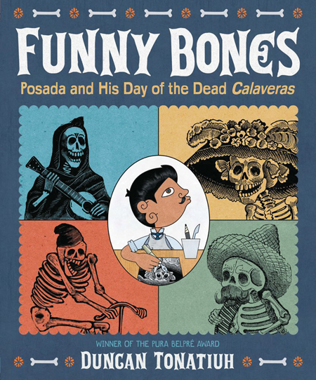 Funny Bones: Posada and His Day of the Dead Calaveras | SLJ DVD Review