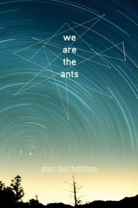 Book Review: We Are The Ants by Shaun David Hutchinson