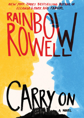 Carry On by Rainbow Rowell   SLJ Audio Review