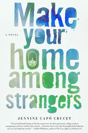 Make Your Home Among Strangers by Jennine Capó Crucet | SLJ Review