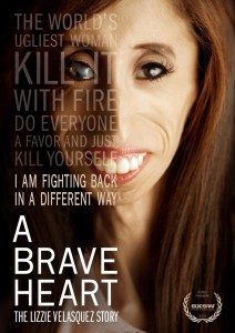 A Brave Heart The Lizzie Velasquez Story