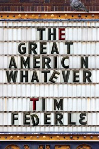 The Great American Whatever by Tim Federle