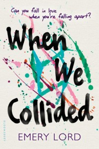 Lord, Emery. When We Collided