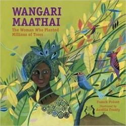 Prevot, Franck. Wangari Maathai