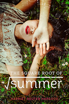 Reuter Hapgood, Harriet. The Square Root of Summer