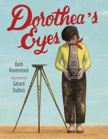 Rosenstock, Barb. Dorthea's Eyes