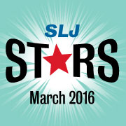 SLJ's Starred Reviews | March 2016